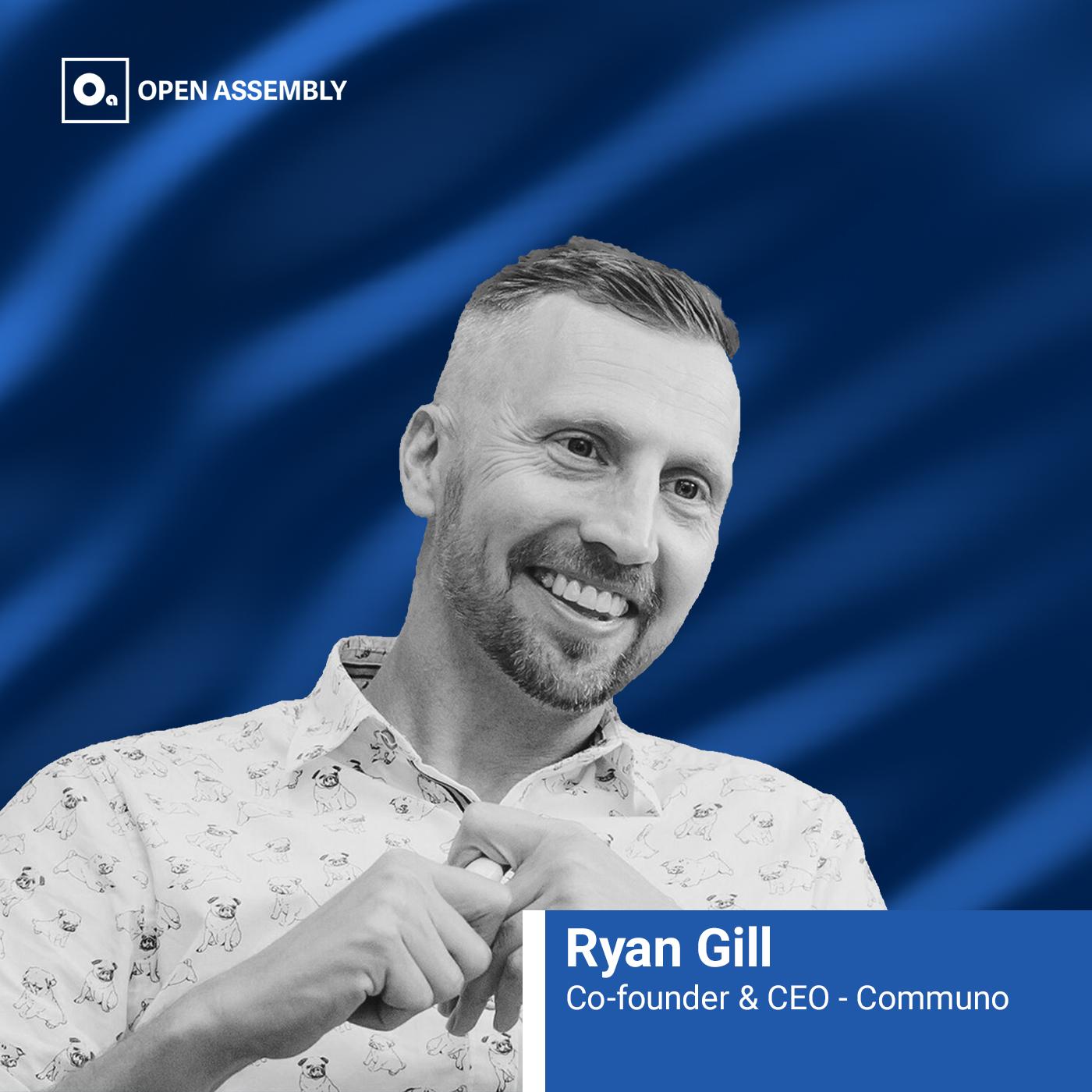 Ryan Gill - Communo