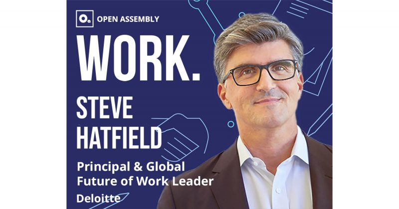 Steve Hatfield Deloitte Future of Work Leader