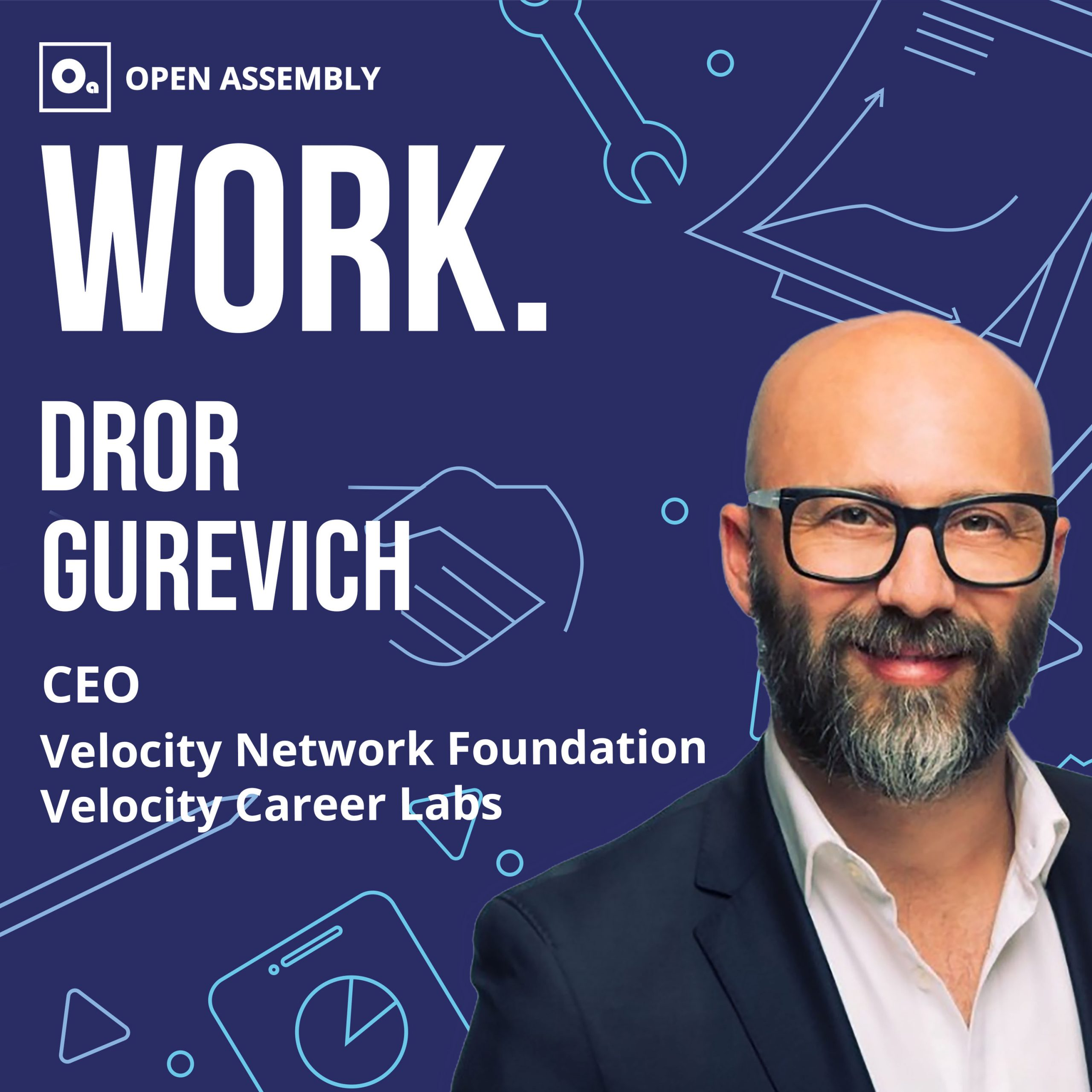 Dror Gurevich Velocity Career Labs and the Velocity Network Foundation