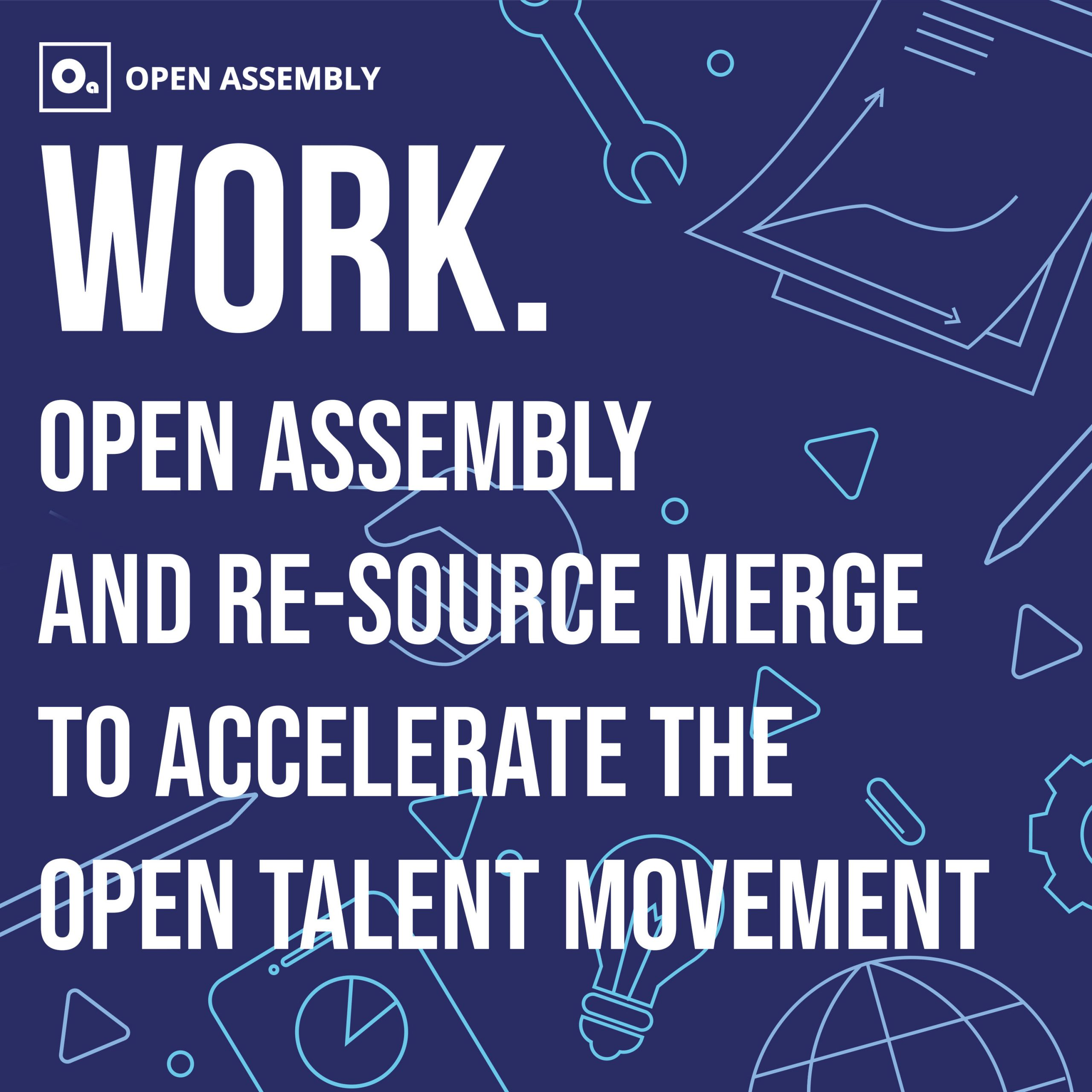 Open Assembly Re-source